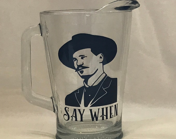 Doc Holliday Glass pitcher