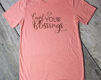 Count your Blessings shirt