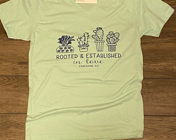 Rooted and Established succulent shirt