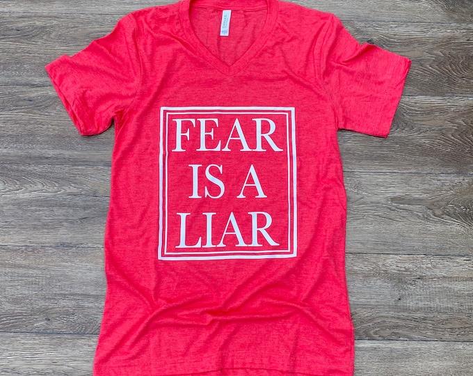 Fear is a Liar v-neck shirt