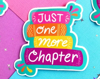 Just One More Chapter Sticker | Rainbow Stack of Books Bookish Decal for Book Lover Librarian Page Turner Bookworm Author | Nerd Bibliophile