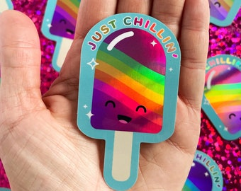 Just Chillin' Cute Rainbow Popsicle Holographic Sticker Vinyl Decal Kawaii Kids Ice Cream Summer Waterproof Hydro Flask Anime Water Bottle