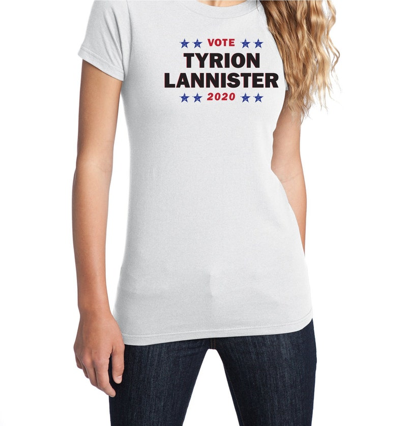 ce65f7880 Vote Tyrion Lannister 2020 Women's Political T-Shirt | Etsy
