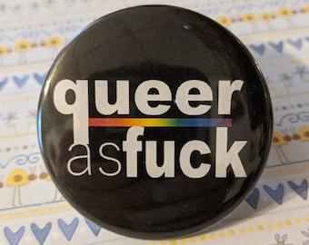 Queer as Fuck (Queer as Folk Parody) Button