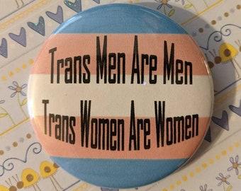 Trans Men are Men, Trans Women are Women Button