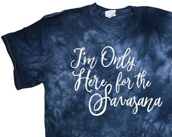 I'm Only Here for the Savasana Crystal Washed Cotton T-shirt