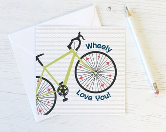 Funny Bike Pun Love Card - Wheely Love You - MAMIL - cyclist - triathlete