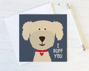 I Ruff You Dog Love Card - anniversary card - love card - valentine card for boyfriend - valentine card - dog lovers card - dog card - uk