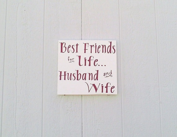 Items Similar To Best Friends For Life Husband And Wife Sign Hand