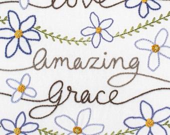 Amazing Grace - Embroidery Pattern - Christian Hymn Home Decor - Wedding Housewarming Gift - Hand Stitching DIY Project
