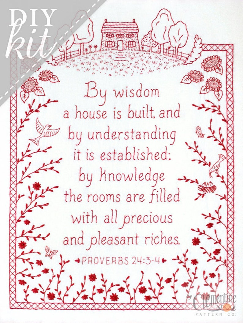 By Wisdom a House is Built  Proverbs Embroidery KIT in image 0
