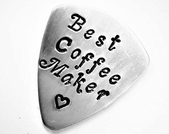 Best Coffee Maker guitar pick, personalized plectrum, handstamped guitar pick, engraved guitar pick, custom guitar pick, mens gift for him