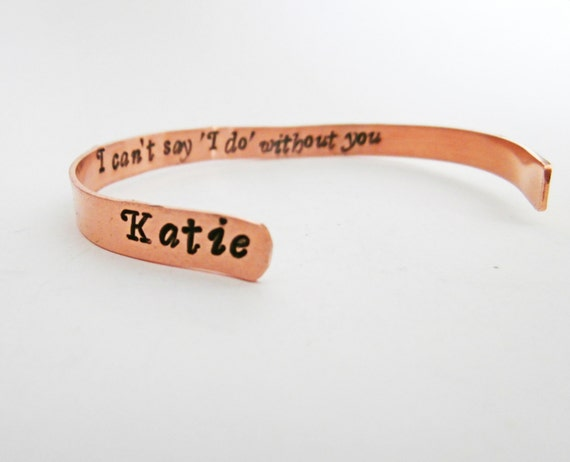 Personalized Bridesmaid gift I can't say I do without you, Will you be my maid of honor hidden engraving, secret message cuff custom