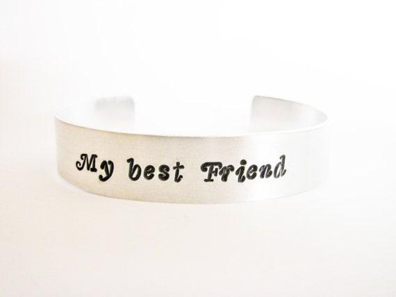 Hand stamped bracelet, My best friend, aluminium cuff, Christmas gift, personalized bracelet, handstamped jewelry, copper, brass, custom