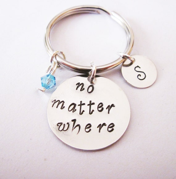 Quote keychain no matter where, bridesmaid keychain, bridesmaid gift, friends keychain, best friend key chain, sister keychain, personalized