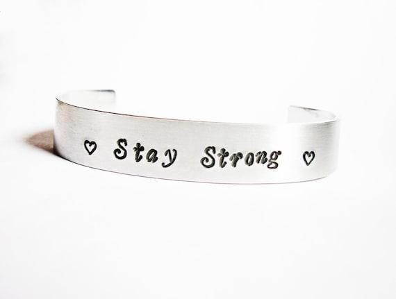 Hand stamped bracelet Stay Strong custom order, Personalized Cuff Bracelet, Silver Aluminium, men bracelet, Brass, Copper, awareness