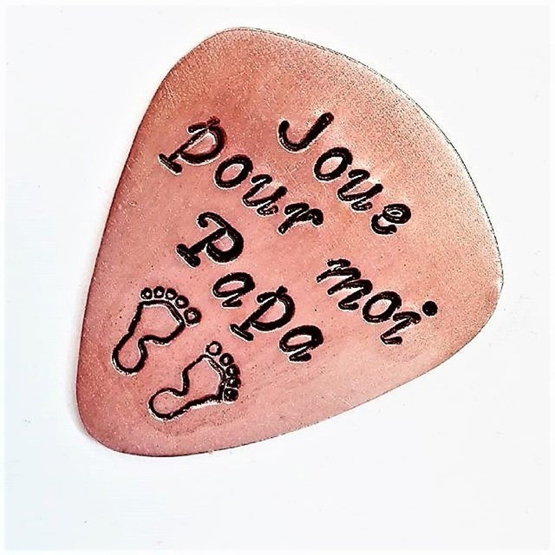 Daddy guitar pick, french language of love, custom guitar pick, je t'aime,  play for me daddy, baby footprints, copper silver brass for him