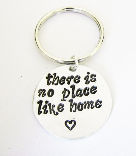 There's No Place Like Home hand stamped silver keychain, there is no place, handstamped key chain, fathers day, aluminium, copper, brass
