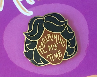 Maxine Waters Pin || hard enamel pin, reclaiming my time, resist pin, feminist pin, feminist gift, feminist enamel pin, reclaiming my wine