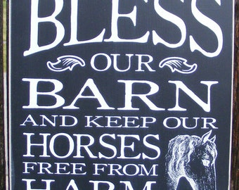 Bless our Barn or Bless our Stable Hand Screened Wood Horse Sign