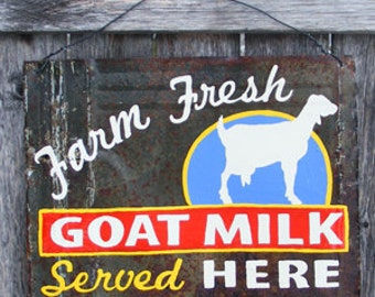 Hand Painted Rusty Metal Dairy Goat Milk Sign
