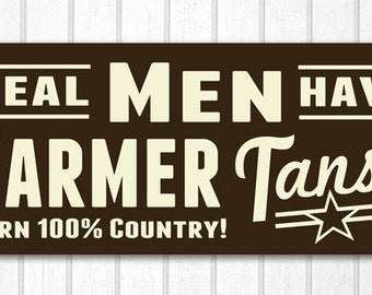 Mens Farmer Tan Wood Sign