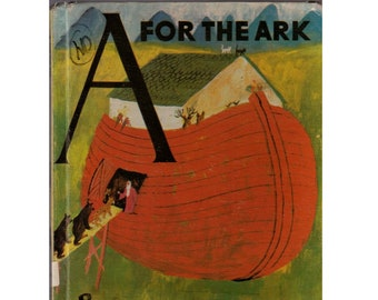 Roger Duvoisin childrens picture book A For the Ark, Noahs Ark, Bible story, alphabet book, ABC book, zoo animals, letters, wild animals