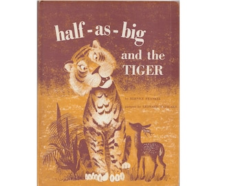 vintage childrens fable picture book Half As Big and the Tiger, animal trickster tale, Leonard Weisgard illustrations, deer collector gift