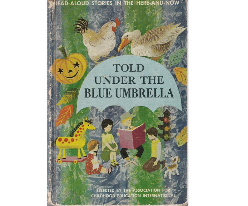 vintage childrens short story anthology Told Under the Blue Umbrella,  treasury collection of 38 read aloud short stories by famous authors