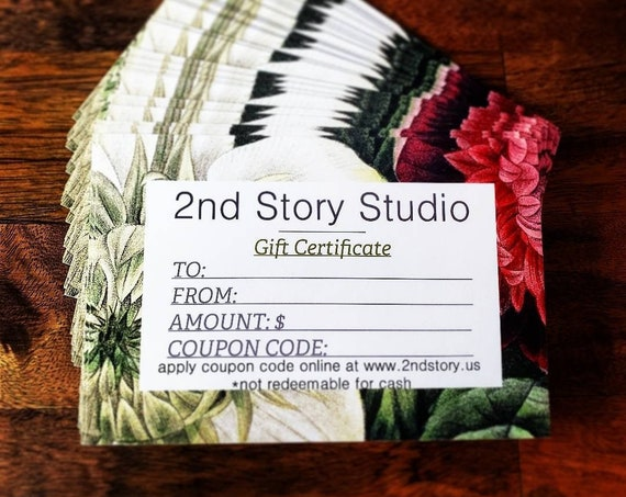 Gift Certificate + 25.00 + 50.00 or 100.00 Message us for a custom amount + United States Currency