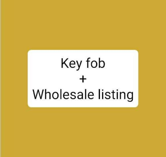 Wholesale listing for the KEY FOB/If you're interested in a wholesale account please see details below