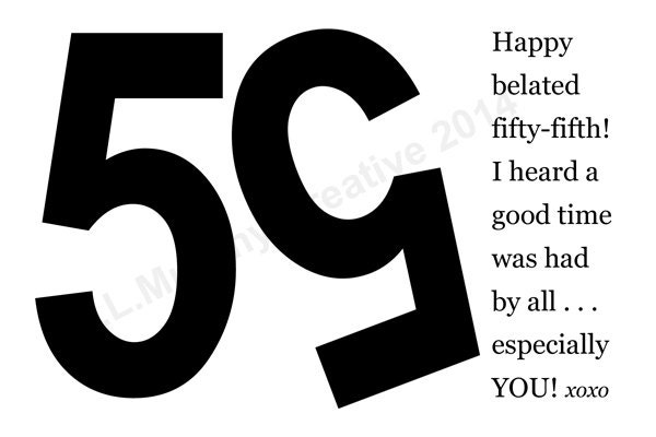 DOWNLOAD 55th Birthday Turning 55 Belated Happy Milestone Humor Card