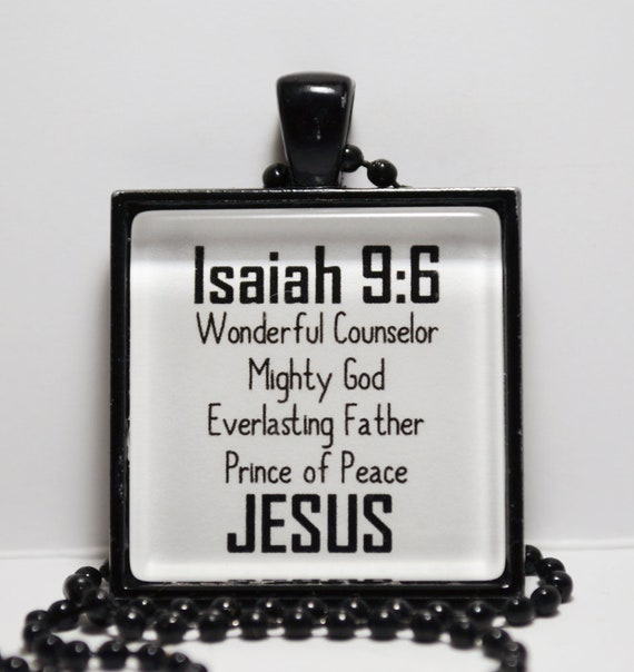 Isaiah 9:6 Wonderful Counselor Mighty God Everlasting Father Prince of Peace Jesus Scripture Necklace C L Murphy Creative CLMurphyCreative