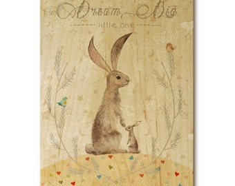 Dream Big Little One  art print on wood, nursery, children's art