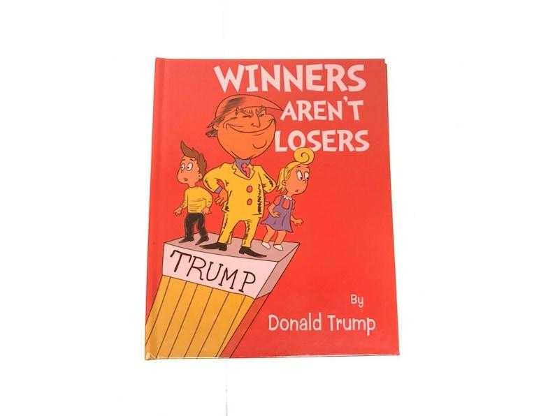 Pre-order Donald Trump Winners Aren't Losers image 0