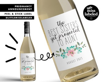 The Best Sisters Promoted to Aunt, Pregnancy Announcement Wine Label, Personalized, Baby Announcement, Gender Reveal, Baby Shower, Floral