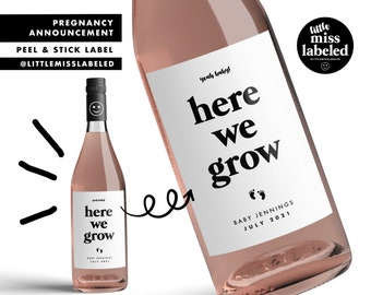 Baby Here We Grow, Pregnancy Announcement Wine Label, Personalized, Baby Announcement, Gender Reveal, Baby Shower, Baby Feet, Due Date