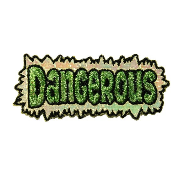 7160bfc6efc6 Dangerous Nametag Patch Danger Warning Unsafe Badge Embroidered Iron On  Applique