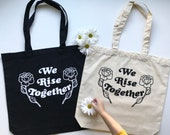 We Rise Together - Tote Bag - Equality - Feminist Tote bag -  Market Bag - Grocery Tote - Canvas Recycled Bag