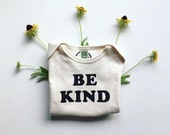 BE KIND  - Kindness One-piece - Be Kind - Baby Romper - Organic and Cotton Colors - Black Ink