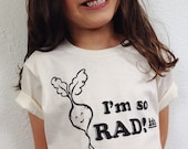I'm so RADish! Tee Shirt - Organic White Shirt - Kids Shirt - Radish - Rad Kids