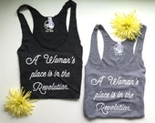 A Woman's Place Is In The Revolution - Womens Racer-back Tank Top - Vintage Feel - Revolution - Equality - Feminist Tank