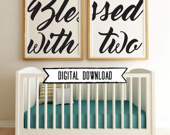 Set of Two: Blessed with Two Digital Download (2 sizes)