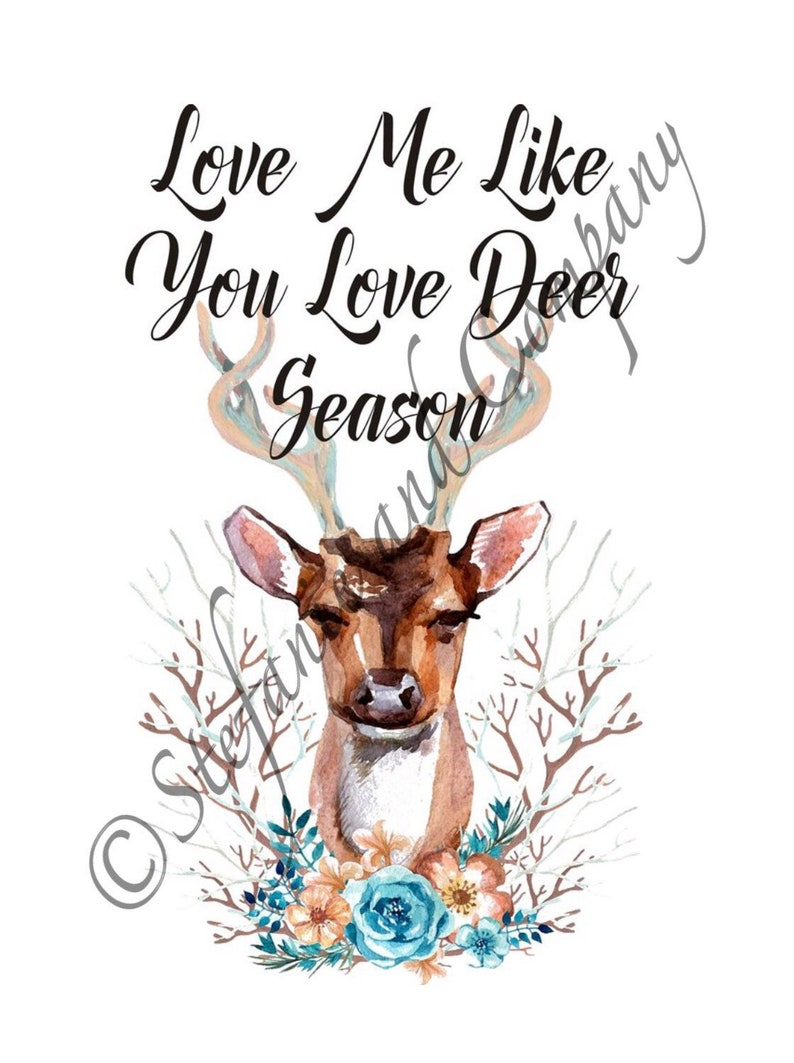 Download Love Me Like You Love Deer Season Deer Head Sublimation   Etsy