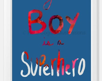 Every Little Boy is a Superhero Subtractive Art Print