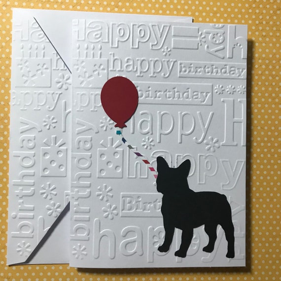 French Bull Dog Happy Birthday Card Greeting Cards Dog Etsy