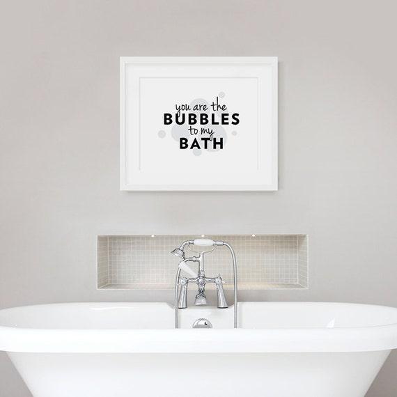 U bent de bubbels aan mijn Bad-Bad offerte, badkamer muur offerte,  bubbelbad Print, liefde muur citaat, Bubble aan mijn bad, typografische Art  Print