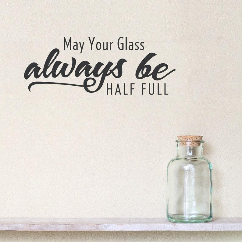 Möglicherweise Ihr Glas Immer Halb Voll Wandtattoo Zitat Glas Etsy