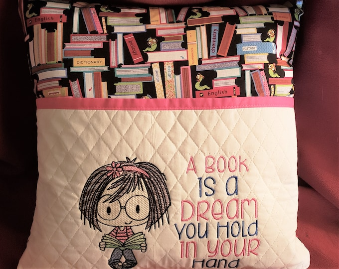 "Novelty Girl's Embroidered Reading/Book Pocket Pillow: ""A Book is a Dream You Hold In Your Hand"""