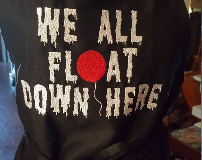 "Novelty Apron ""We All Float Down Here"""